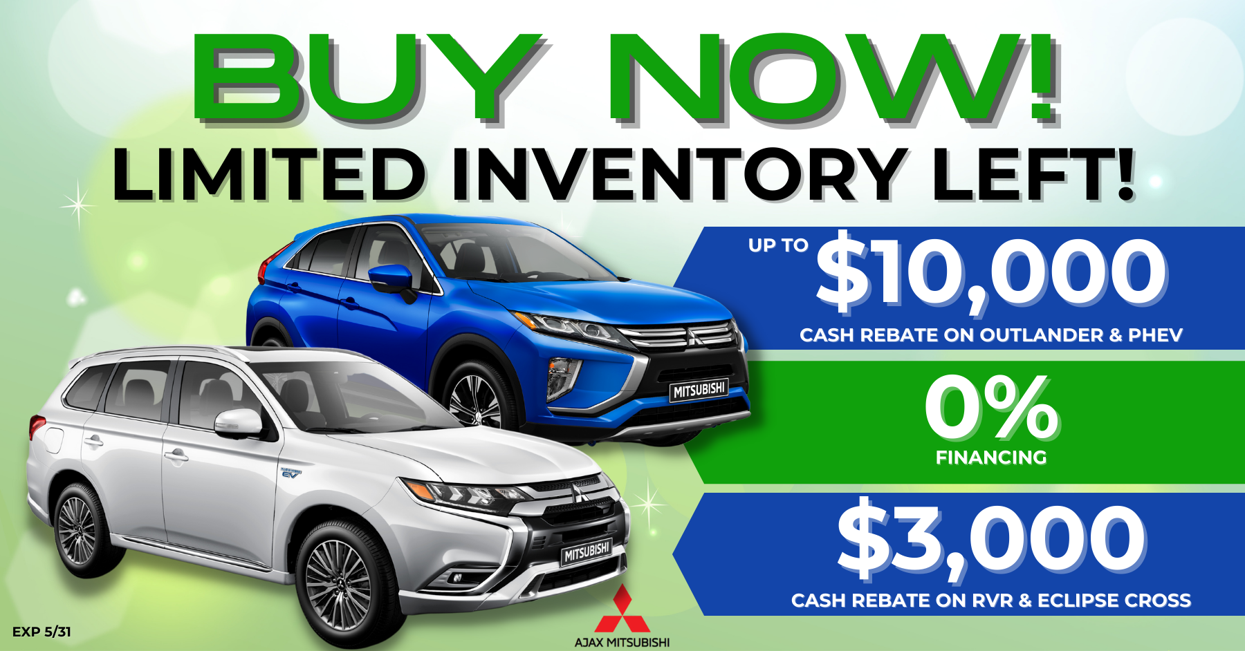 Limited Inventory Left, Ajax Mitsubishi