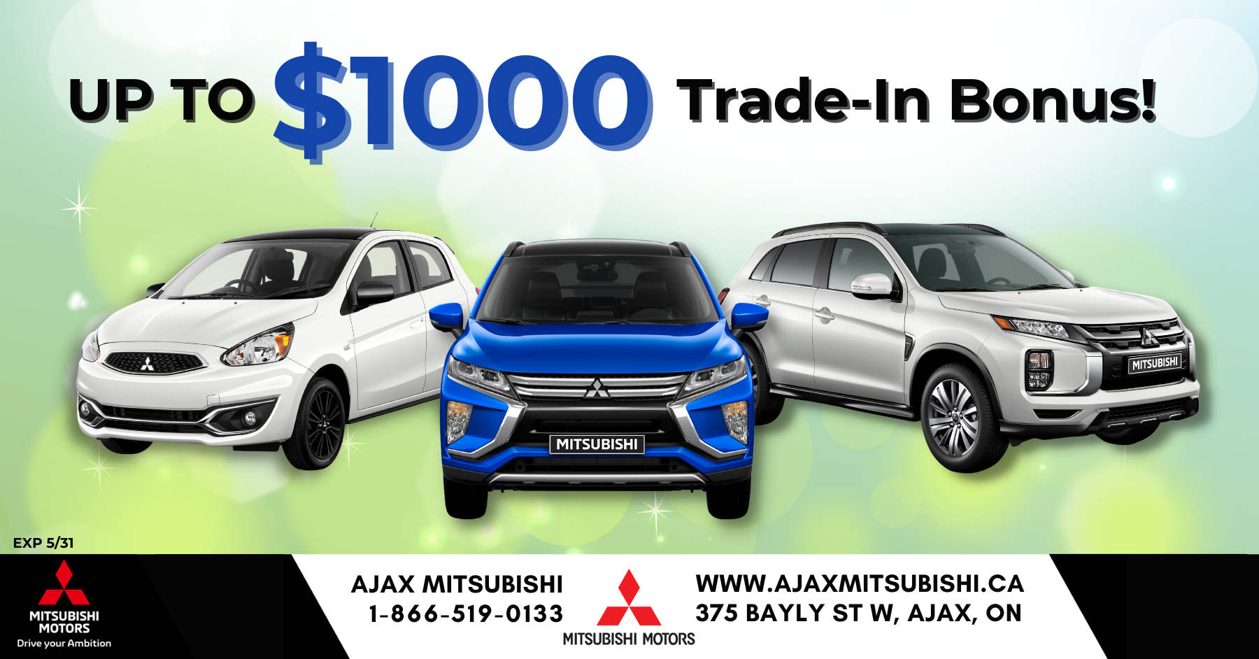 Trade in bonus, Ajax Mitsubishi